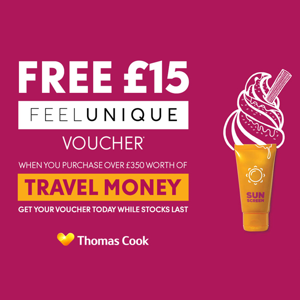 Feelunique and change up at Thomas Cook