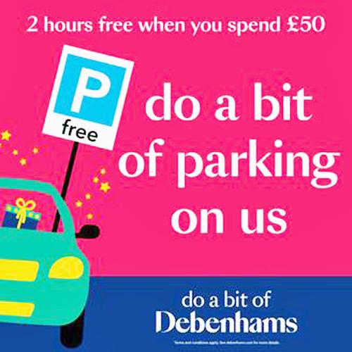 Parking is free at Debenhams